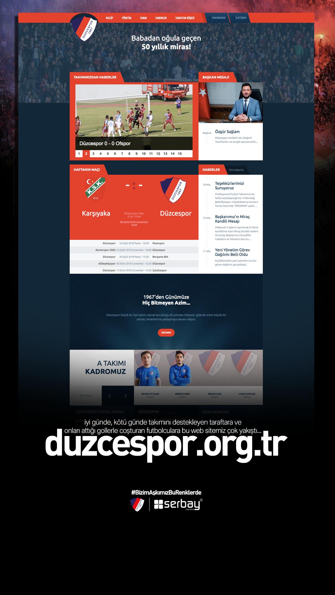 İyi günde, kötü günde takımını destekleyen taraftara ve onları attığı gollerle coşturan futbolculara bu web sitemiz çok yakıştı... #Bizim AşkımızBuRenklerde #Düzcespor