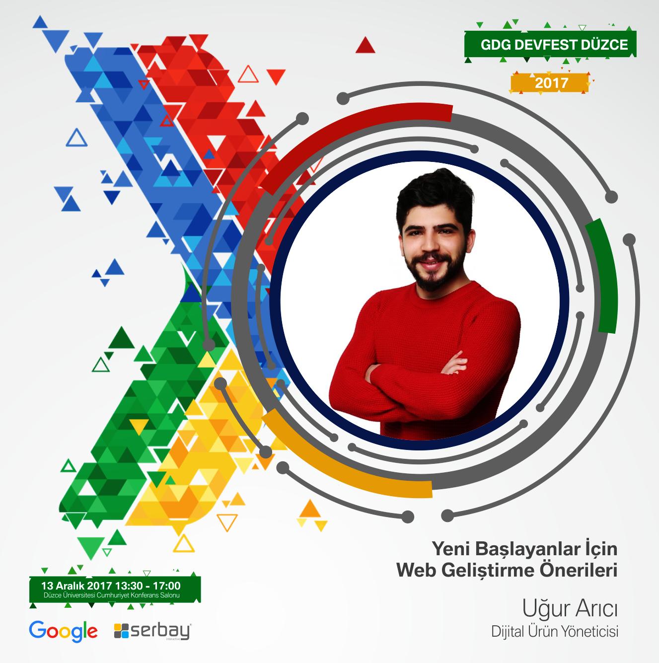 Dijital Ürün Yöneticisi Uğur Arıcı, Yeni Başlayanlar İçin Web Geliştirme Önerileri hakkında sunum yapacaktır.