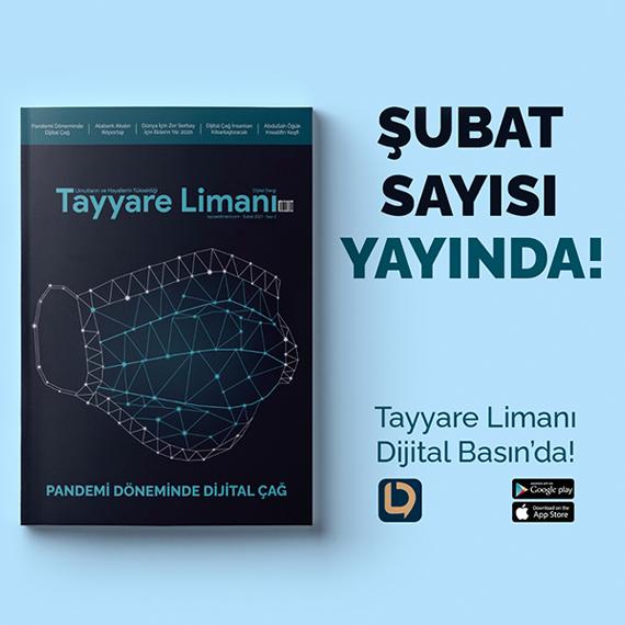 Tayyare Limanı Dergisi Şubat Sayısı Yayında